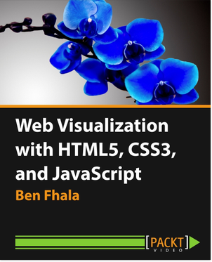 Web Visualization with HTML5, CSS3, and JavaScript [Online Code]