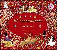 El cascanueces (Castellano - A PARTIR DE 6 AÑOS - MANIPULATIVOS (LIBROS PARA TOCAR Y JUGAR), POP-UPS - Otros libros)