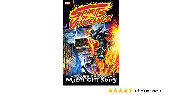Amazon Spirits Of Vengeance Rise The Midnight Sons Ghost Rider Blaze 1992 1994 EBook Howard Mackie Len Kaminski