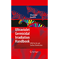 Ultraviolet Germicidal Irradiation Handbook: UVGI for Air and