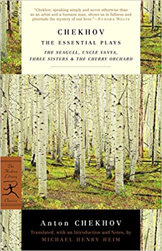 chekhov the essential plays the seagull uncle vanya three sisters the cherry orchard modern library classics