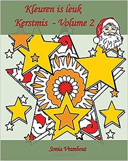 Buy Kleuren Is Leuk Kerstmis 25 Kleurplaten Om Kerstmis Te Vieren
