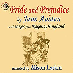 Pride and Prejudice, with Songs from Regency England