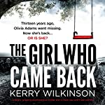 The Girl Who Came Back | Kerry Wilkinson