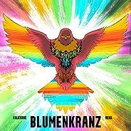 """Blumenkranz (From """"Kill la K"""
