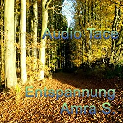 Audio Tace: Entspannung