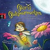 Bezaubernde Gutenachtgeschichten (Gloria Glühwürmchen 1) | Kirsten Vogel, Susanne Weber