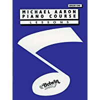 Michael Aaron Piano Course: Lessons Grade one 1