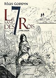 Le sang des 7 Rois - Livre deux: Le sang des 7 Rois, T2