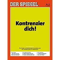 DER SPIEGEL 11/2015: Kontrenzier dich!