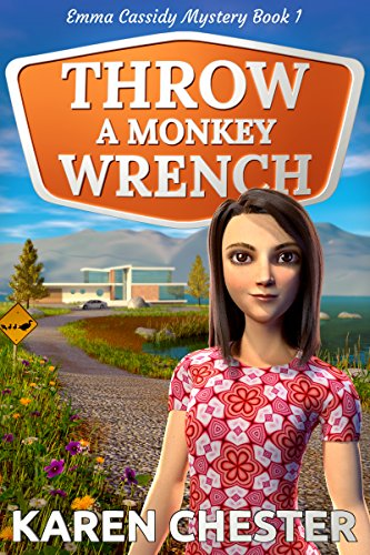 (Throw a Monkey Wrench (An Emma Cassidy Mystery Book 1))
