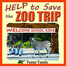 this book will make you grin | Help to Save the Zoo Trip: Interactive, Humorous, and Educational Picture Book full of fun Activities and Games for kids aged 3 to 8 Kindle Edition by Tessa Tanda (Author)