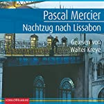 Nachtzug nach Lissabon | Pascal Mercier