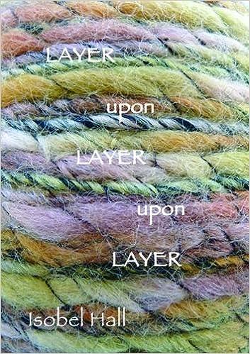 e5bbc0f8d309 Layer Upon Layer  9780956902931  Amazon.com  Books