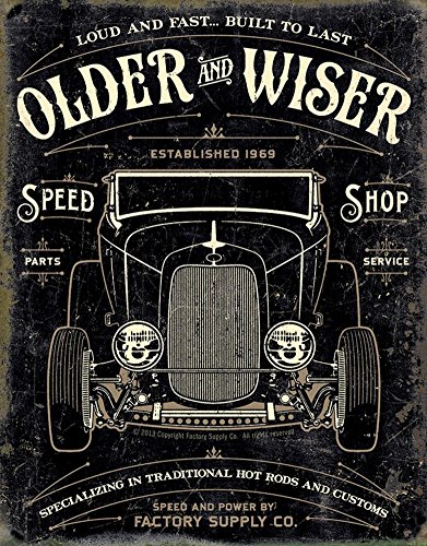 Older Chevy (Older & Wiser - 30s Rod Tin Sign 13 x 16in)