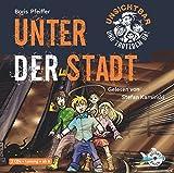 : Unsichtbar und trotzdem da - Unter der Stadt (Band 2) (Audio CD)