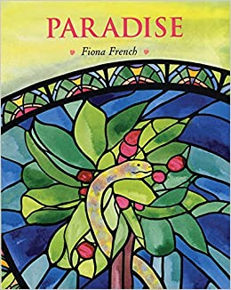 Fiona French - Paradise: With Words From The King James Bible