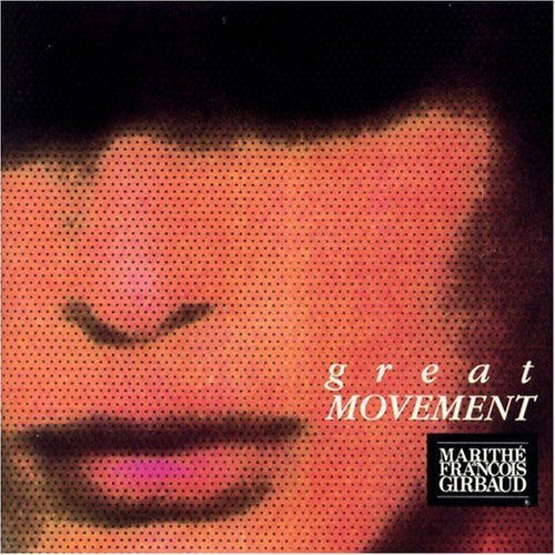 - Great Movement: Marithe & Francois Girbaud by N/A (0100-01-01)
