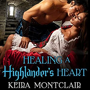 Healing a Highlander's Heart Audiobook