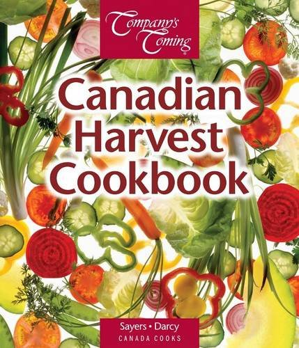 Book cover from The Canadian Harvest Cookbook (Canada Cooks) by Jen Sayers