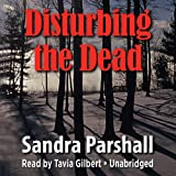 Disturbing the Dead: A Rachel Goddard Mystery, Book 2