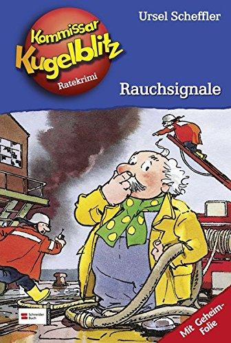 Kommissar Kugelblitz, Band 15: Rauchsignale