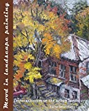 Mood in landscape painting: Impressionism in the urban landscape offers