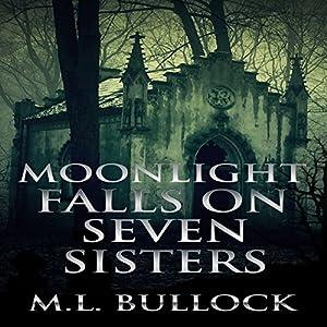 Moonlight Falls on Seven Sisters Audiobook