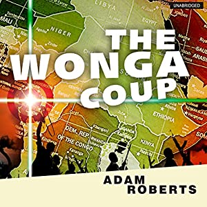 The Wonga Coup Audiobook