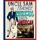 Uncle Sam Teaches Humpty Dumpty Early American History