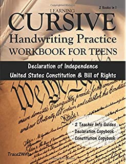 Learning Cursive Handwriting Practice Workbook For Teens With Declaration Of Independence United States