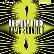 Harmony Black: Harmony Black 1 | Craig Schaefer