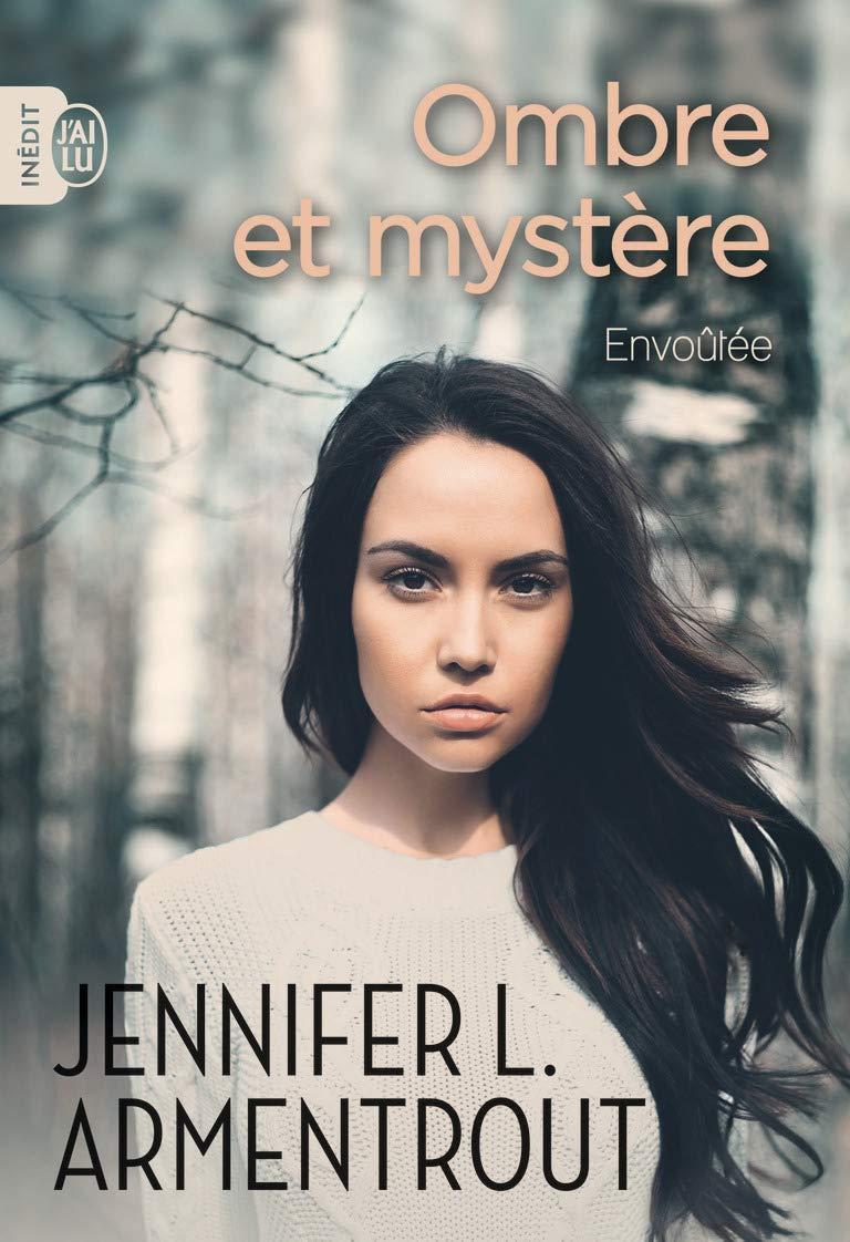 Amazon.fr - Ombre et mystère, Tome 1 : Envoûtée - Armentrout ...