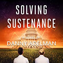Solving Sustenance Audiobook by Danny Adelman Narrated by John Husson