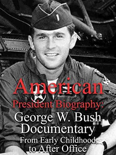 American President Biography  George W  Bush Documentary From Early Childhood To After Office