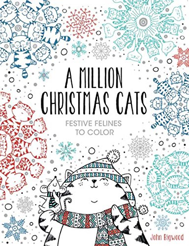 A Million Christmas Cats: Festive Felines to Color Christmas Designs To Color
