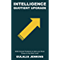 Intelligence Quotient Upgrade: 8000 Solved Problems to take your Brain Power to the Next Level (IQ Test Prep Season 2…