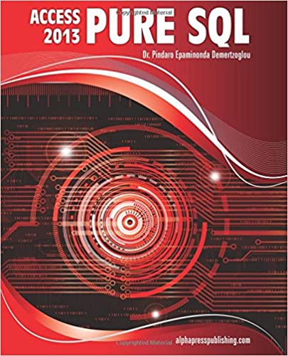MS Access 2013 Pure SQL