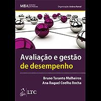 Série MBA - Gestão de Pessoas - Avaliação e Gestão de Desempenho