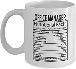 Office Manager Gifts Office Manager Manager Nutritional Facts Label Office Manager Gag Gifts - Gifts Coffee Mug Tea Cup White 11 oz - Funny Gifts for Managers