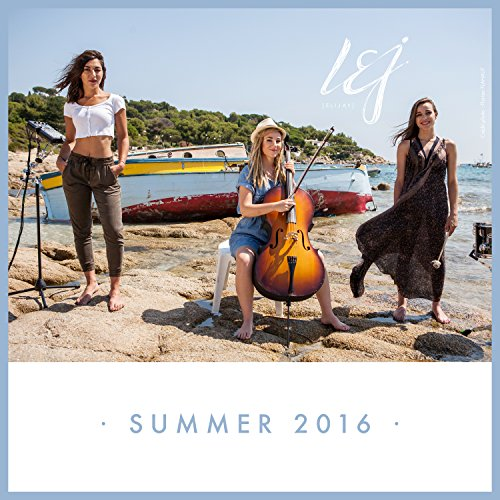 L.E.J Stream or buy for $1.29 · Summer 2016 (Medley / Extended)