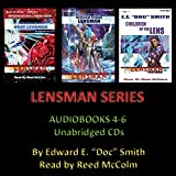 LENSMAN SERIES (Books 4-6 Unabridged Audio CD) by Edward E. (E. E.