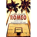 And She Called Him Romeo: A Paradise Cove Story