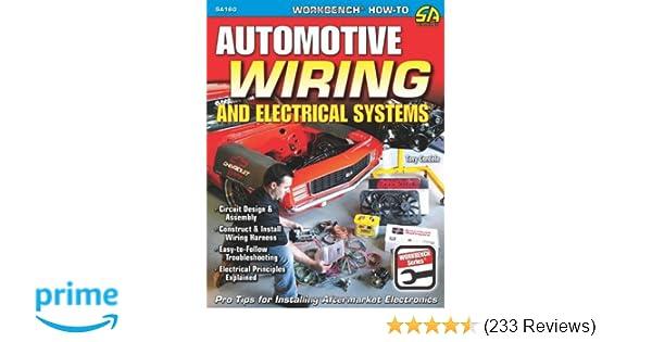automotive wiring and electrical systems workbench series tony rh amazon com Automotive Wire Harness Kits Automotive Wiring Harness Manufacturers