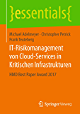 IT-Risikomanagement von Cloud-Services in Kritischen Infrastrukturen: HMD Best Paper Award 2017 (essentials) (German Edition)