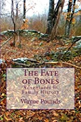 The Fate of Bones: Adventures in Family History Paperback