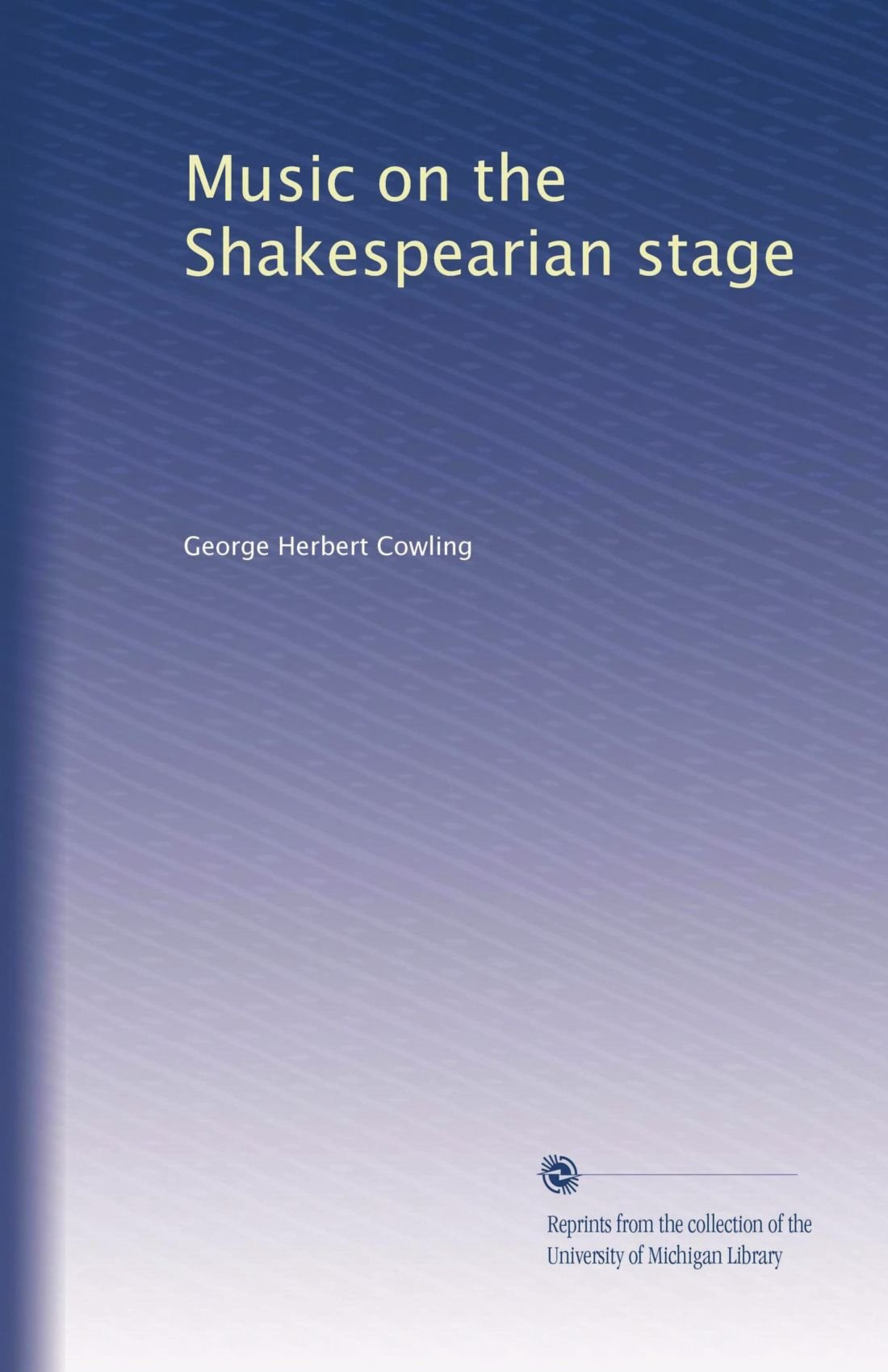 Download Music on the Shakespearian stage pdf epub