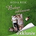 Babys inklusive Hörbuch von Mona Risk Gesprochen von: Dagmar Bittner