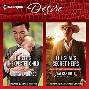 The CEO's Unexpected Child & The SEAL's Secret Heirs Audiobook