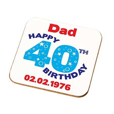 Husbands Dads Uncles Brothers Personalised 40th Birthday Gift Mens Coaster Add Any